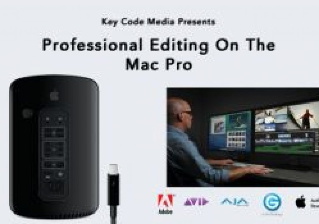 Key Code Media Presents: Professional Editing With The Apple Mac Pro 7