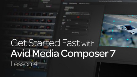 Get Started Fast with Avid Media Composer 7: Lesson 4 31
