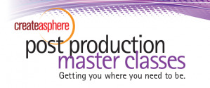 Speaker Line-Up Announced for Post Production Master Class 13