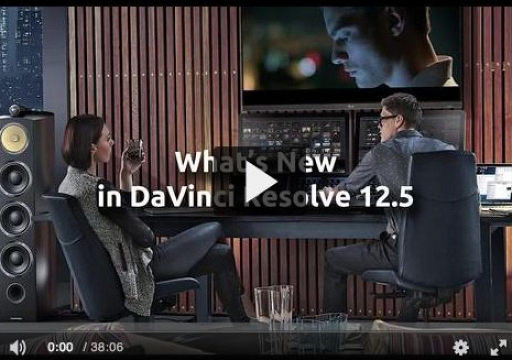 What's New in Blackmagic Design's DaVinci Resolve 12.5? 1