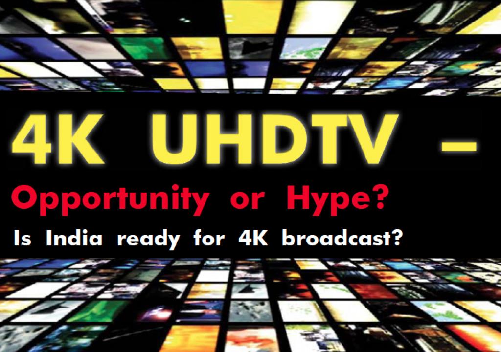 4K UHDTV - Opportunity or Hype? 9