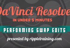 Performing swap edits in DaVinci Resolve 12