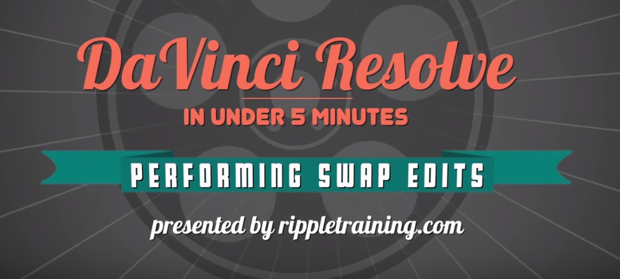 Performing swap edits in DaVinci Resolve 12 6