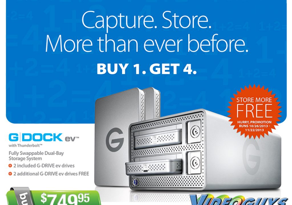 Buy 1 G-DOCK ev with Thunderbolt and Get 2 additional G-DRIVE ev FREE 3