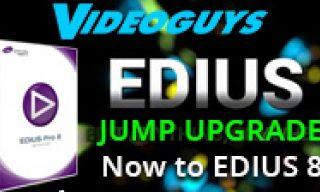 JUMP Upgrade to EDIUS Pro 8 for EDIUS Users