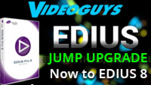 JUMP Upgrade to EDIUS Pro 8 for EDIUS Users 9