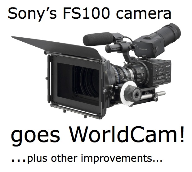 Sony's FS100 camera to become worldcam; via free firmware update 3