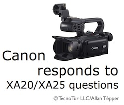 Canon answers most of Tépper's questions about XA20/XA25 5