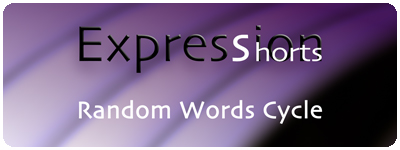 Expression Shorts - Random Words Cycle 1