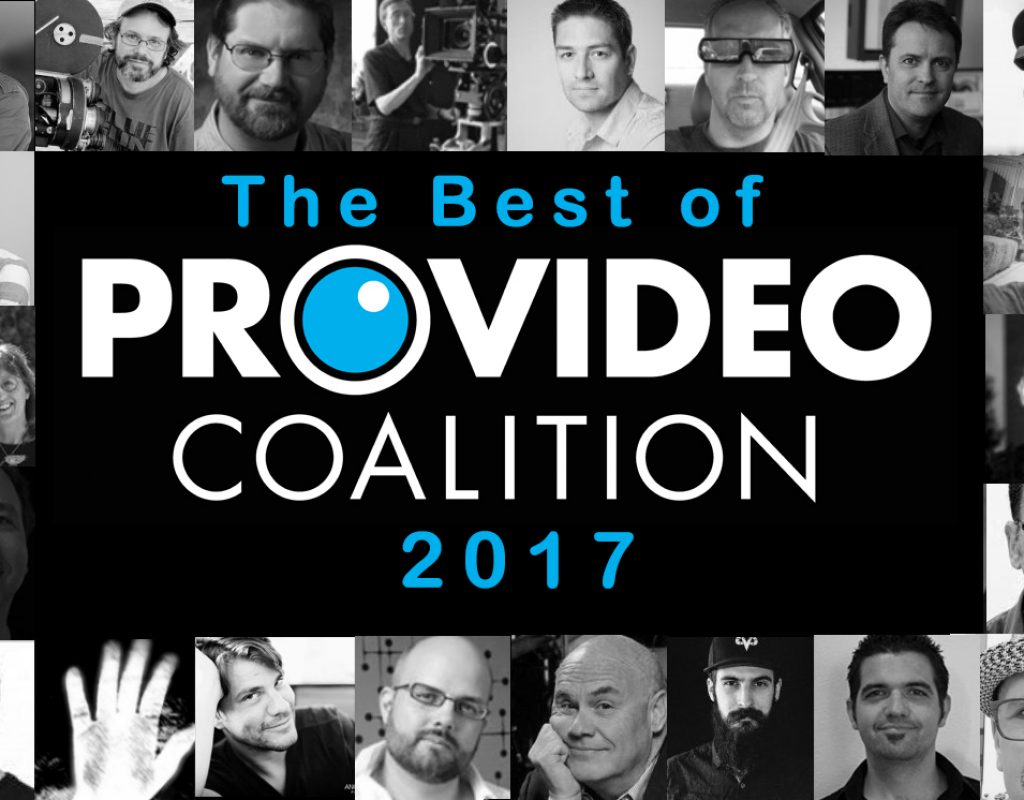 The Best of ProVideo Coalition: 2017 1