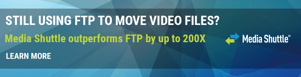 Slow, Stalled and Stuck Media Files? Why FTP is no longer the best solution 6