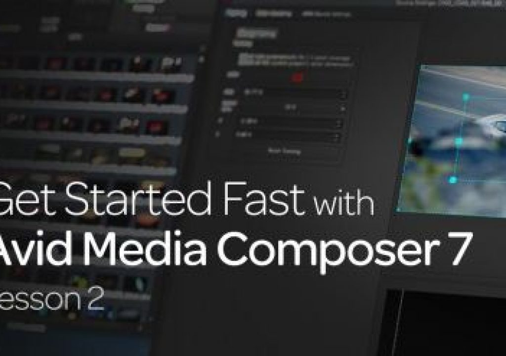 Get Started Fast with Avid Media Composer 7: Lesson 2 15