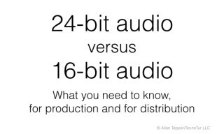Understanding 24-bit vs 16-bit audio production & distribution