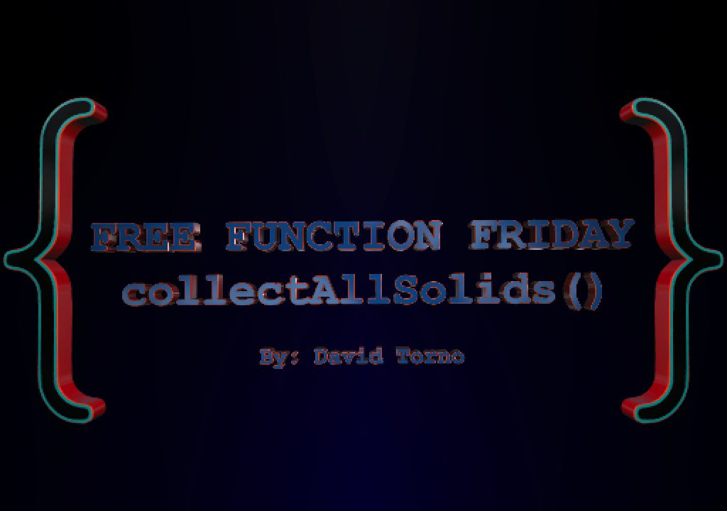 Free Function Friday collectAllSolids 1