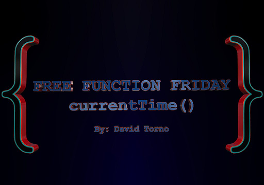 Free Function Friday currentTime 1
