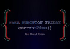 Free Function Friday currentTime