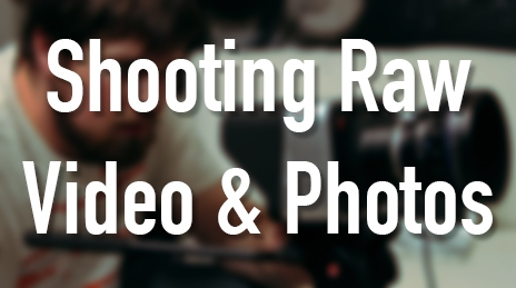 Shooting in Raw 1