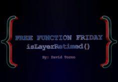 Free Function Friday isLayerRetimed