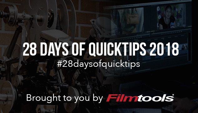 #28daysofQuickTips 2018 Filmtools banner