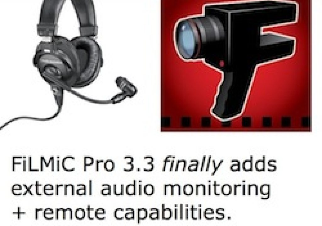 FiLMiC Pro 3.3 adds external audio monitoring + remote 7