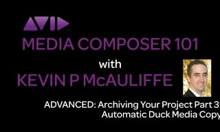 Media Composer 101 – Advanced – Archiving your Project Part 3 – Automatic Duck's Media Copy