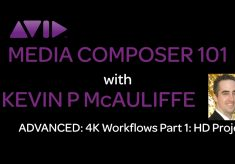 Media Composer 101 – Advanced – 4K Workflows Part 1: HD Projects