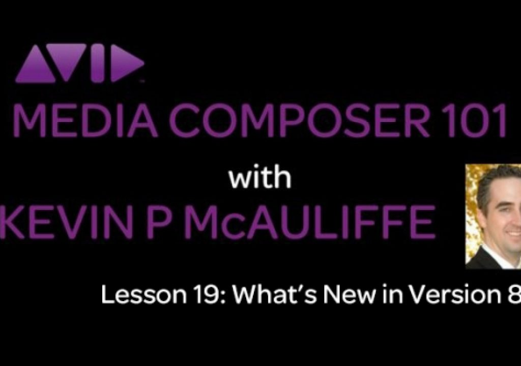 Media Composer 101 - What's new in version 8.5 1
