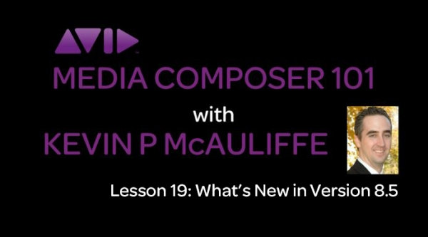 Media Composer 101 - What's new in version 8.5 2