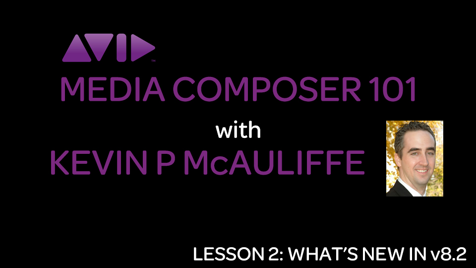 Let's Edit with Media Composer - What's New in Version 8.2 3