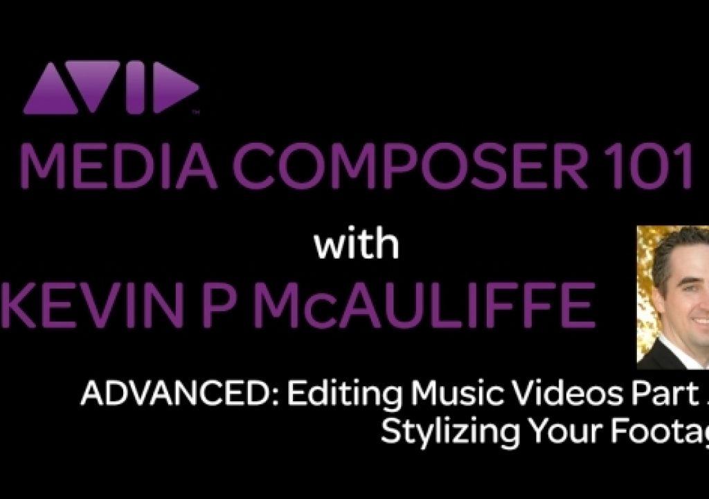 Media Composer 101 - Advanced - Editing Music Videos Part 5 1