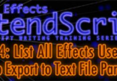 After Effects ExtendScript Training: Ep. 18 Part 1, 2, & 3