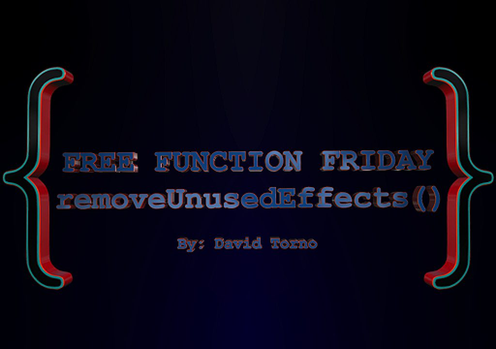 Free Function Friday removeUnusedEffects 1
