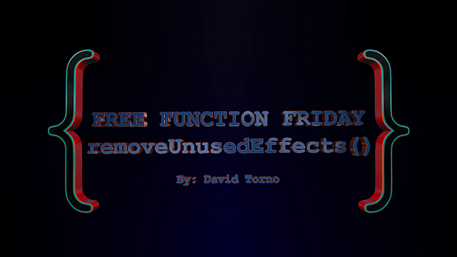 Free Function Friday removeUnusedEffects 2