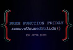 Free Function Friday removeUnusedSolids