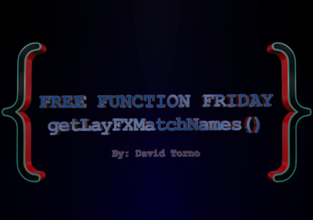 Free Function Friday getLayFXMatchNames 1