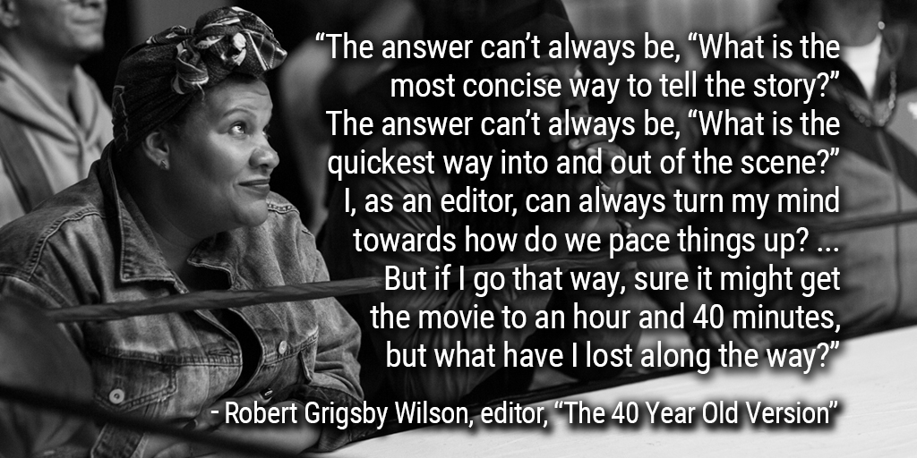 """ART OF THE CUT with """"The 40-Year-Old Version"""" editor Robert Grigsby Wilson 4"""