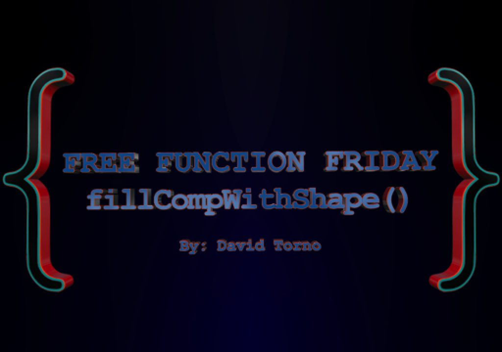 Free Function Friday fillCompWithShape 1