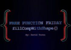 Free Function Friday fillCompWithShape