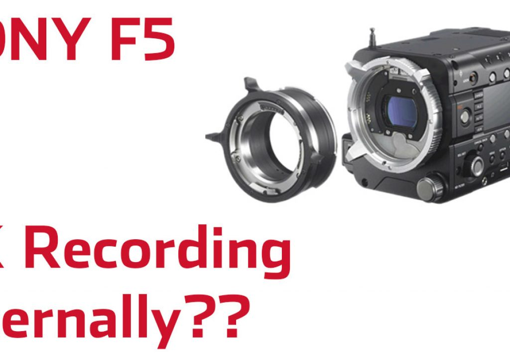 Internal 4K Recording Coming To The Sony F5...For Free?? 3