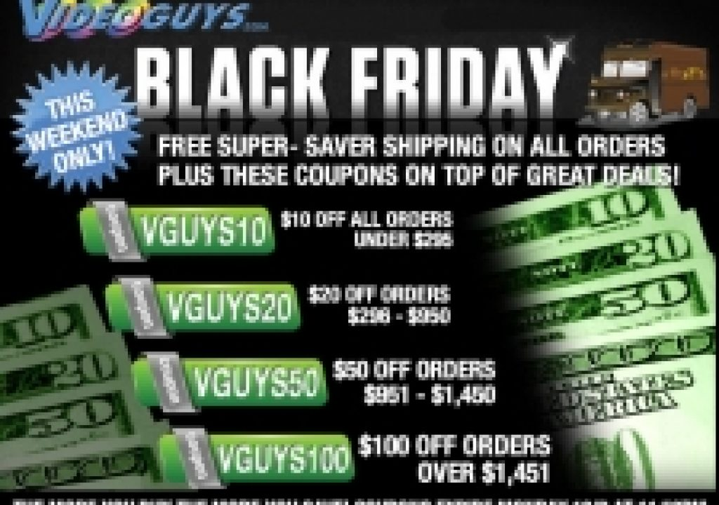 Black Friday Sales Start Now at Videoguys.com 3