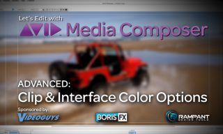 Let's Edit with Media Composer – ADVANCED – Clip & Interface Color Options