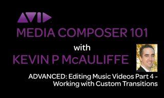 Media Composer 101 – Advanced – Editing Music Videos Part 4