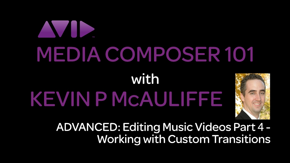 Media Composer 101 - Advanced - Editing Music Videos Part 4 3