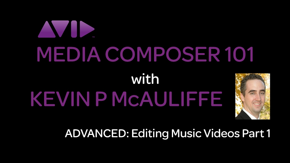 Media Composer 101 - Advanced - Editing Music Videos Part 1 16