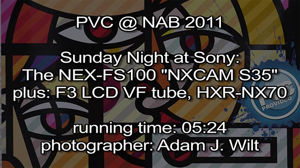 NAB 2011 Video - Sunday Night at Sony 3