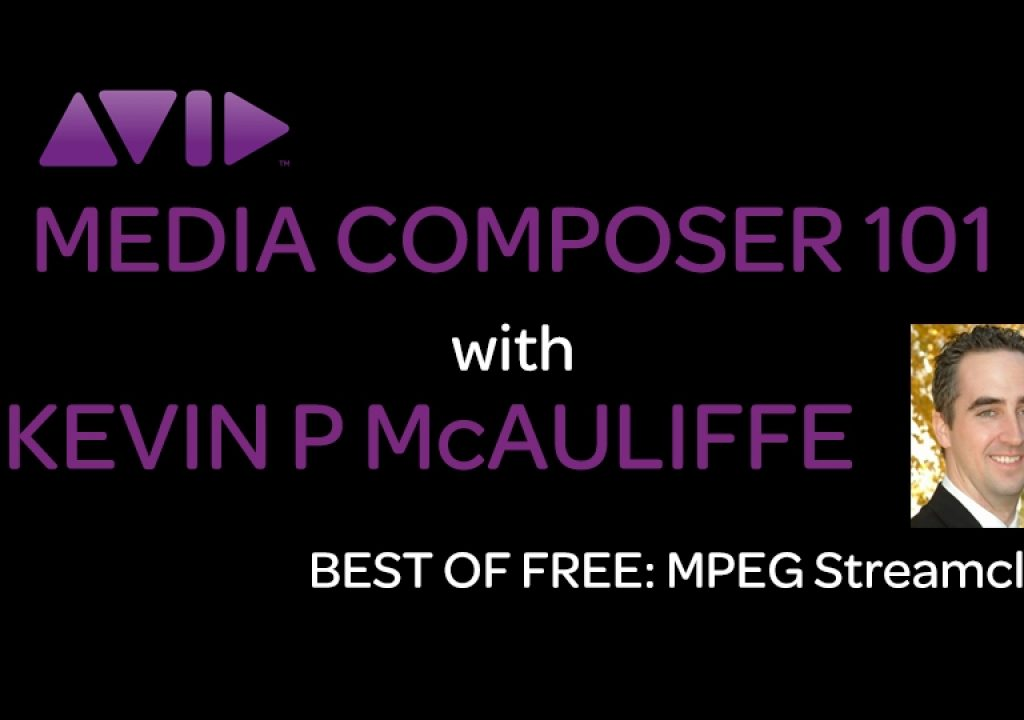 Media Composer 101 - Best of Free - MPEG Streamclip 1