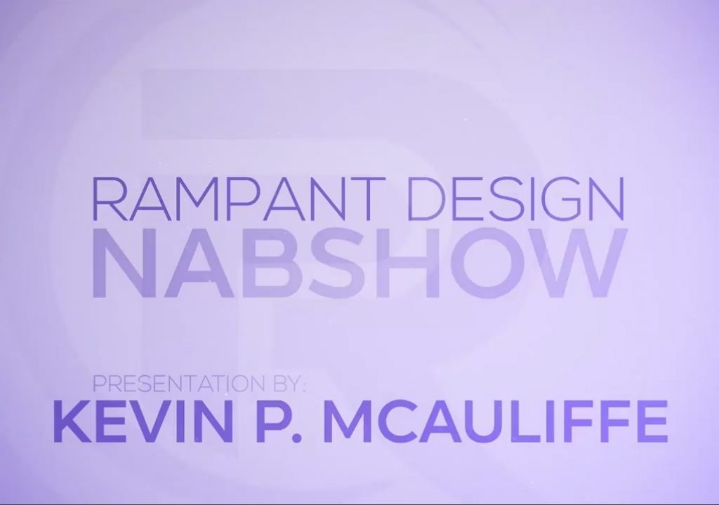 NAB 2015 - Working the Rampant Design Tools Booth 1