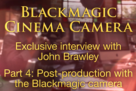 Blackmagic's camera - The dark art of digital cinematography (part4) 1