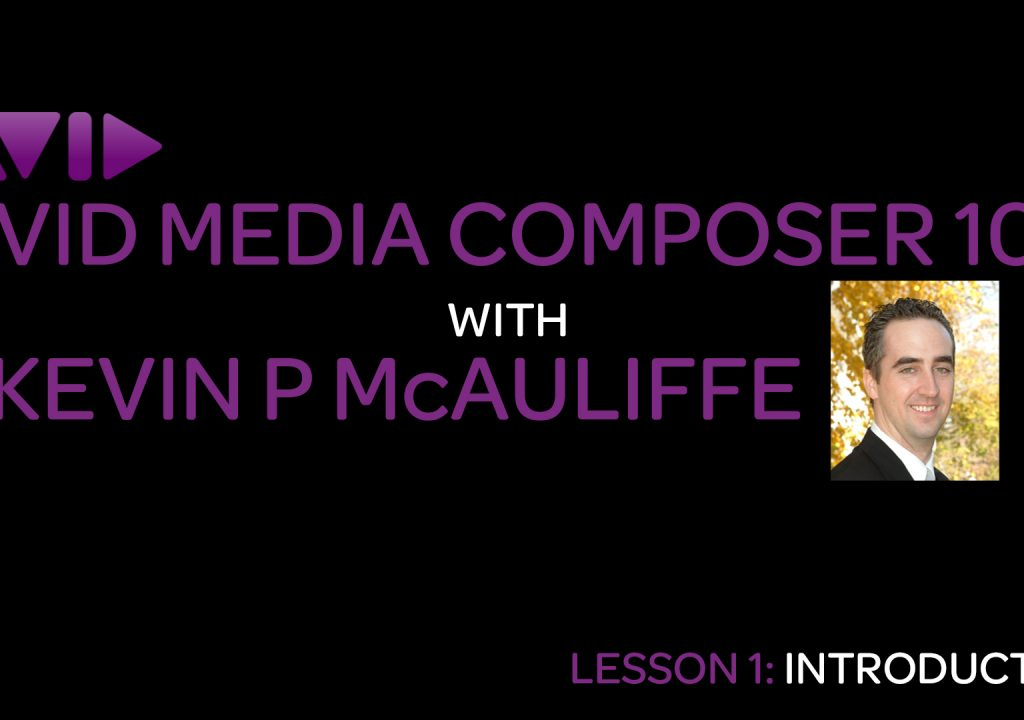Let's Edit with Media Composer - Lesson 1 1