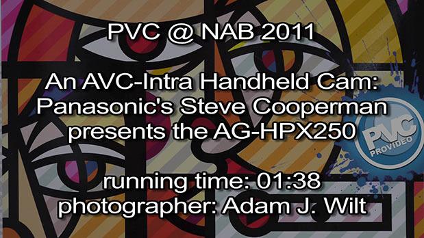 NAB 2011 Video - Panasonic AG-HPX250 3